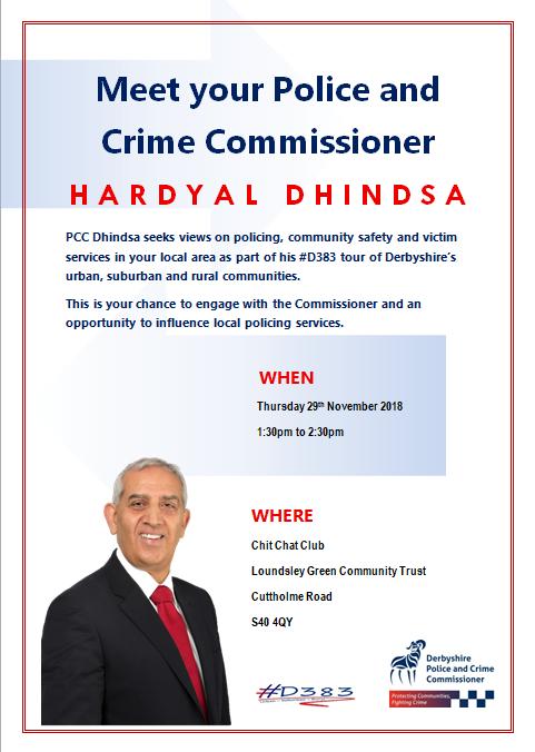 Meet your Police and Crime Commissioner: Hardyal Dhindsa @ Loundsley Green Community Centre | England | United Kingdom